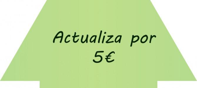 Actualizate por 5€