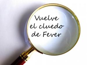vuelve el cluedo de Fever