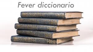 fever diccionario