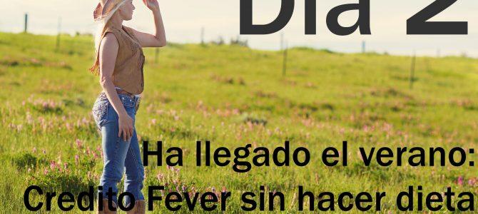 Crédito Fever sin hacer dieta (II)