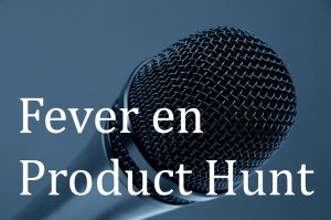 Fever en product hunt